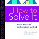 How to Solve It by George Polya (2004, Paperback)