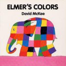 Elmer's Colors by David McKee (1994, Hardcover, Board)