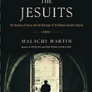 The Jesuits: The Society of Jesus and the Betrayal of the Roman Catholic Chur...