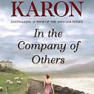 In the Company of Others by Jan Karon (2010, Hardcover)