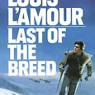 Last of the Breed by Louis L'Amour (1987, Paperback)