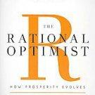 The Rational Optimist: How Prosperity Evolves by Matt Ridley (2011,...