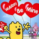 Wow! Wow! Wubbzy!: Wubbzy Be Mine (DVD, 2011)