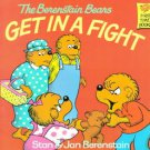 The Berenstain Bears Get in a Fight by Stan Berenstain and Jan Berenstain (19...