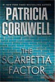 The Scarpetta Factor by Patricia Cornwell (2009, Hardcover)