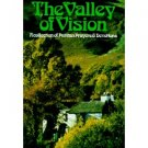 The Valley of Vision: A Collection of Puritan Prayers and Devotions (2003, Pa...