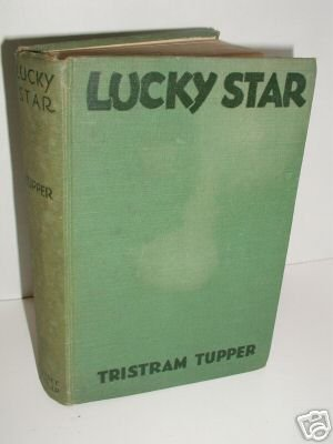 Lucky Star by Tristram Tupper - 1929 - Illustrations