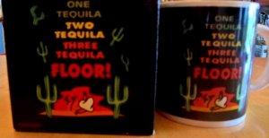 1-Tequila, 2-Tequila, 3- Tequila, Floor - Mug