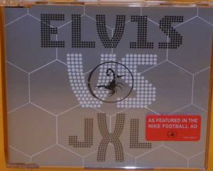 Elvis vs JXL:  A Little Less Conversation (CD)