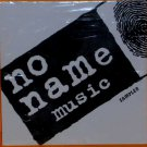 No Name Music:  Sampler (CD)