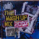 Mash-Up Mix 2007: [Mixed by the Cut Up Boys] (Double CD)