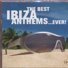 The Best Ibiza Anthems... EVER!! (Double CD)