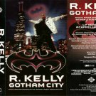 R. Kelly:  Gotham City (Cassette Single)