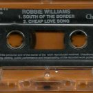 Robbie Williams:  South Of The Border (Cassette Single)