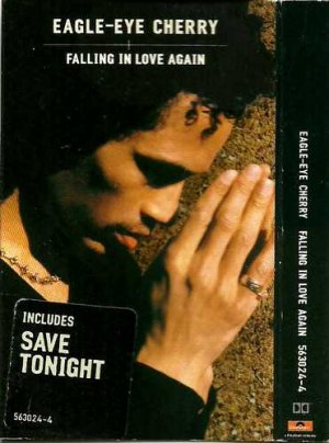 Eagle-Eye Cherry:  Falling In Love Again  (Cassette Single)