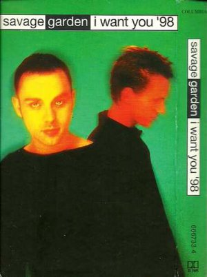 Savage Garden:  I Want You '98  (Cassette Single)