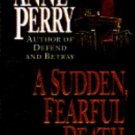A Sudden, Fearful Death by Anne Perry (1993, Hardcover)