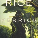 Merrick by Anne Rice by Anne Rice