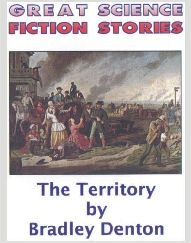 The Territory by Bradley Denton