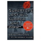 Super-Toys Last All Summer Long by Brian Aldiss