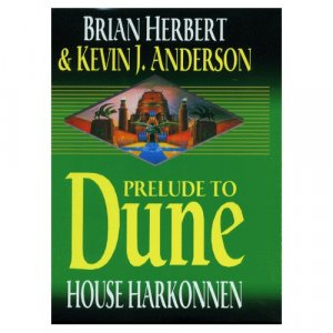 House Harkonnen (Dune: House Trilogy, Book 2) by Brian Herbert and Kevin J. Anderson