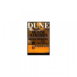 House Atreides (Dune: House Trilogy, Book 1)  by Brian Herbert and Kevin J. Anderson