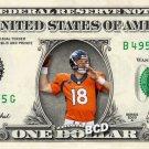 Peyton Manning ( Denver Broncos ) on REAL Dollar Bill Collectible Cash Money