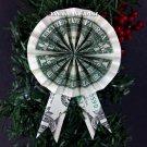 Money Origami ROSETTE & RIBBON - Dollar Bill Art - 1st First Place Award