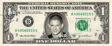 WENTWORTH MILLER / Michael Scofiel on REAL Dollar Bill Cash Money Prison Break