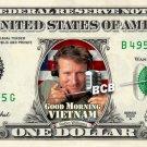 Good Morning Vietnam - Robin Williams on REAL Dollar Bill - Celebrity Cash Money