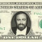 LUCIANO PAVAROTTI on REAL Dollar Bill Cash Money Bank Note Currency Dinero