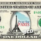 PRAY FOR PARIS Eiffle Tower on REAL Dollar Bill Cash Money Bank Note Currency $