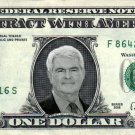NEWT GINGRICH on a REAL Dollar Bill Cash Money Memorabilia Collectible Celebrity