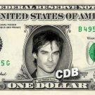 IAN SOMERHALDER on REAL Dollar Bill Cash Money Memorabilia Collectible Celebrity
