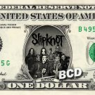 SLIPKNOT on a REAL Dollar Bill Cash Money Collectible Memorabilia Celebrity Bank