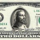 $2 Bill JESUS on A REAL Dollar Bill Cash Money Collectible Memorabilia Bank Note