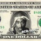 TUPAC SHAKUR on a REAL Dollar Bill Cash Money Collectible Memorabilia Celebrity