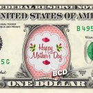 HAPPY MOTHER'S DAY - Real Dollar Bill Mother Cash Money Collectible Memorabilia