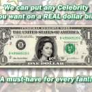 ONE(1) Celebrity Dollar Bill MADE OF MONEY Celebrities Cash Currency Bank Note