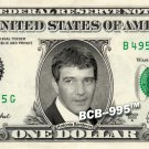 ANTONIO BANDERAS on REAL Dollar Bill - $1 Celebrity Custom Collectible Cash Mint