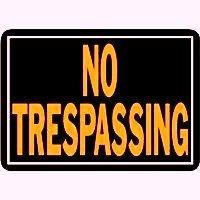 """ALUMINUM """" NO TRESPASSING """" SIGN  9"""" x 14"""""""