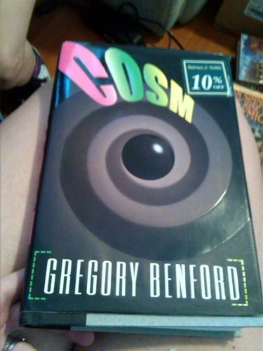 Gregory Benford Cosm book