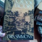 Dan Simmons The Crook Factory