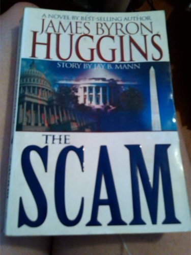 James Bryon Huggins The Scam book