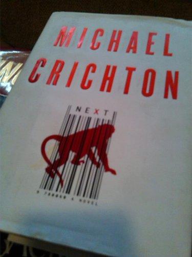Michael Crichton Next book