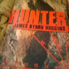 James Bryon Huggins Hunter book