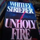 Whitley Strieber Unholy Fire book
