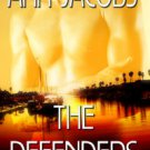 THE DEFENDERS by Ann Jacobs