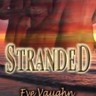 Stranded by Eve Vaughn
