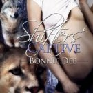SHIFTER'S CAPTIVE by Bonnie Dee